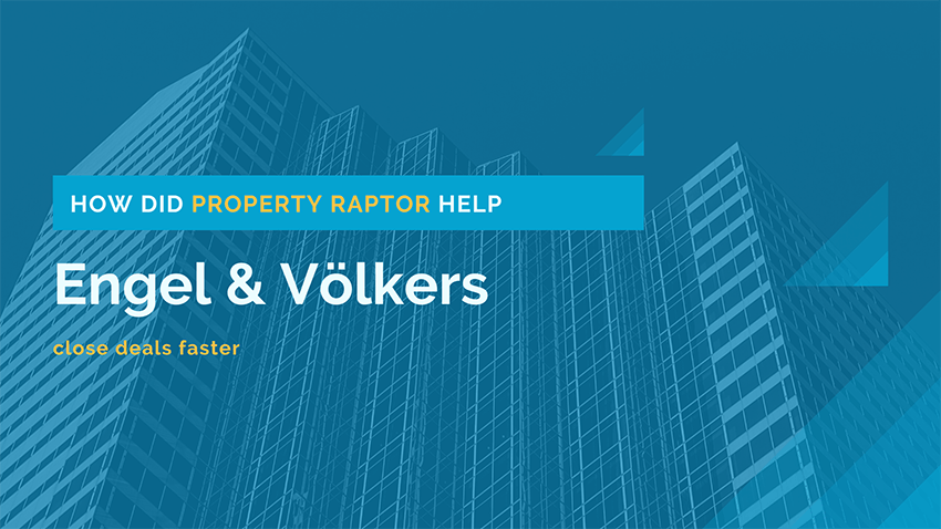 Engel & Völkers Testimonial with Property Raptor